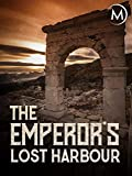 The Emperor's Lost Harbour