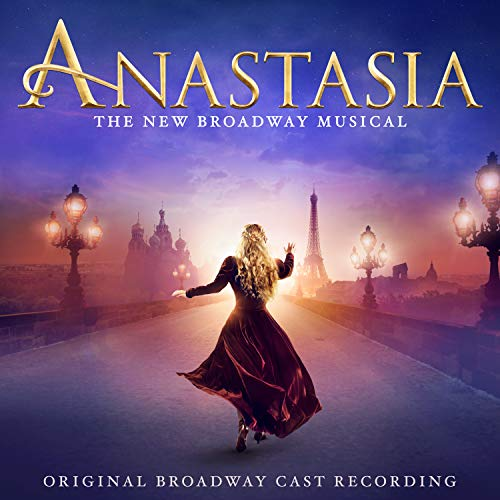 Anastasia (Original Broadway Cast Recording)