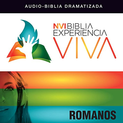 Experiencia Viva: Romanos (Dramatizada) audiobook cover art