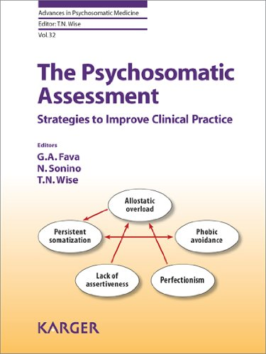 The Psychosomatic Assessment: Strategies to Improve Clinical Practice (Advances in Psychosomatic Medicine Book 32) (English Edition)