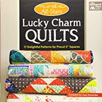 """Lucky Charm Quilts: 17 Delightful Patterns for Precut 5"""" Squares (Moda All-stars)"""