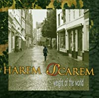 Weight of the World by Harem Scarem (2006-01-01)