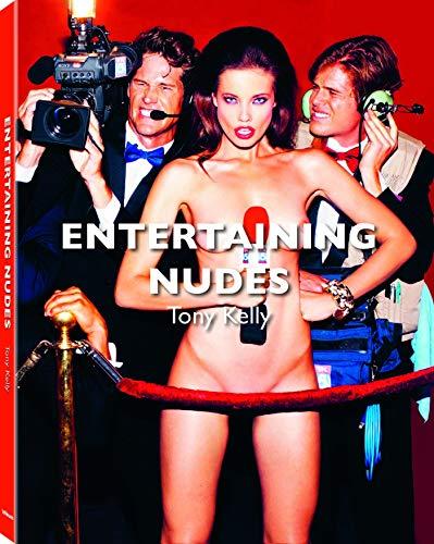 Taken!, Entertaining Nudes, Eine Sammlung der besten Aktbilder von Tony Kelly mit einem verführerischen Glanz und einer Spur Ironie (mit Texten auf ... und Französisch) - 24,6x32 cm, 208 Seiten