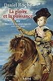 La gloire et la puissance: Histoire de la culture équestre XVI e-XIXe siècle