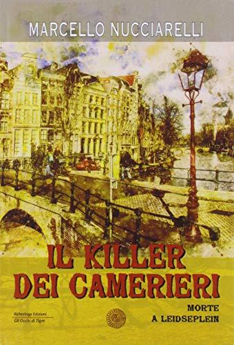 Il killer dei camerieri. Morte a Leidseplein