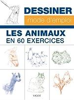 Les animaux en 60 exercices de William-T Foster