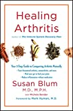 Healing Arthritis: Your 3-Step Guide to Conquering Arthritis Naturally (English Edition)