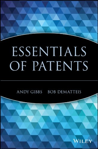 Download Essentials Of Patents (Essentials Series Book 22) 