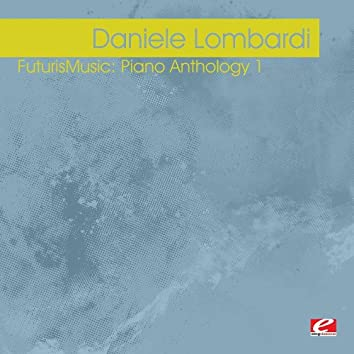 Futuris Music: Piano Anthology 1 (Digitally Remastered)