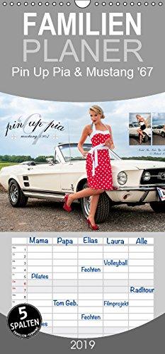 Pin Up Pia & Mustang '67 - Familienplaner hoch (Wandkalender 2019 21 cm x 45 cm hoch): Monatskalender mit herrlichen Pin-Up-Fotos rund um Pia und den ... 1967er Mustang. (Monatskalender, 14 Seiten )