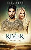 River (Cultivated Book 5)