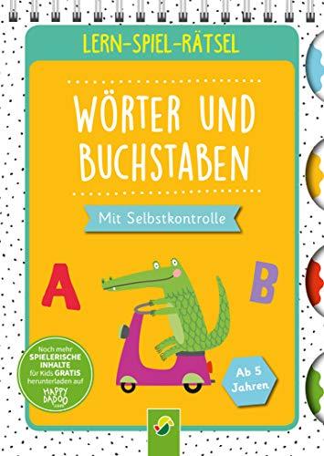 Lern-Spiel-Rätsel Wörter und  Buchstaben: Mit Selbstkontrolle. Ab 5 Jahren