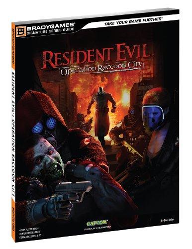 Resident Evil Operation Raccoon City Signature Series Guide (Signature Series Guides)