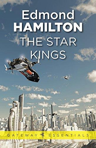 The Star Kings (Gateway Essentials Book 432)