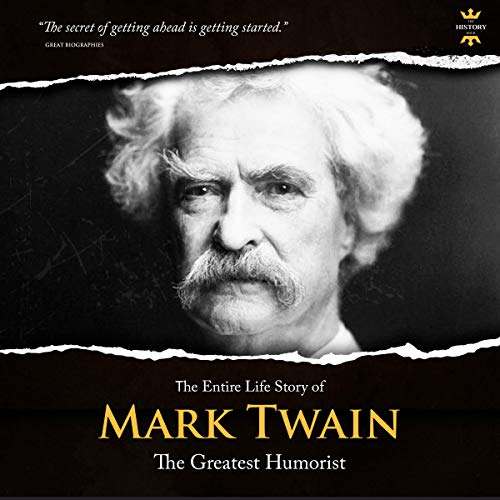 The Entire Life Story of Mark Twain audiobook cover art