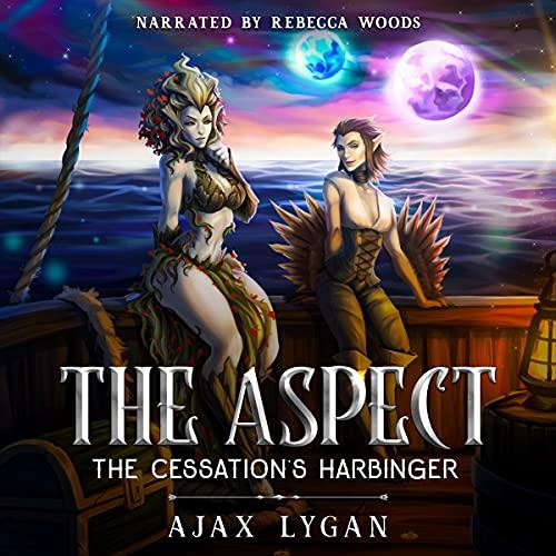 The Aspect: The Cessation's Harbinger Audiobook By Ajax Lygan cover art