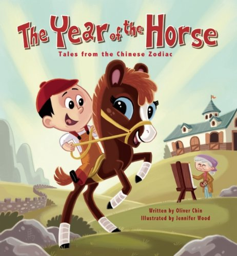 The Year of the Horse: Tales from the Chinese Zodiac (English Edition)