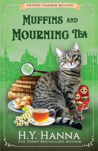 Muffins and Mourning Tea (Oxford Tearoom Mysteries ~ Book 5): The Oxford Tearoom Mysteries - Book 5
