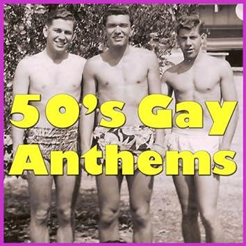 50's Gay Anthems