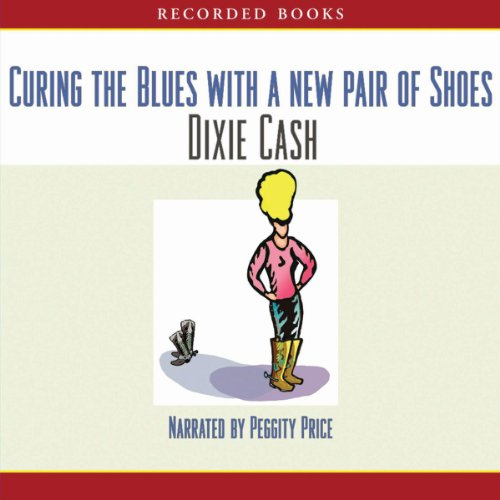 Curing the Blues with a New Pair of Shoes audiobook cover art