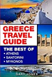 Greece Travel Guide: The Best Of Athens,...
