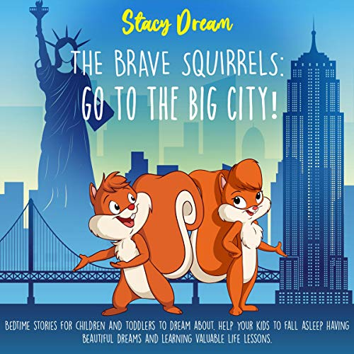 The Brave Squirrels Go to the Big City!  By  cover art