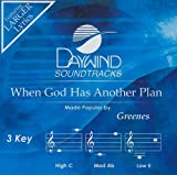 When God Has Another Plan [Accompaniment/Performance Track]