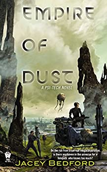 Empire of Dust by Jacey Bedford science fiction and fantasy book and audiobook reviews