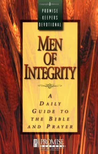 Men of Integrity: A Daily Guide to the Bible and Prayer