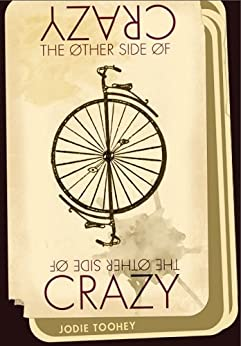 The Other Side of Crazy by [Jodie Toohey]