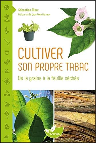Le livre Cultiver son propre tabac