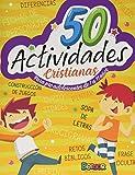 50 Actividades Cristianas: para niños de 7 a 11 años:...