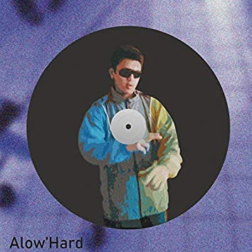 Alow'Hard