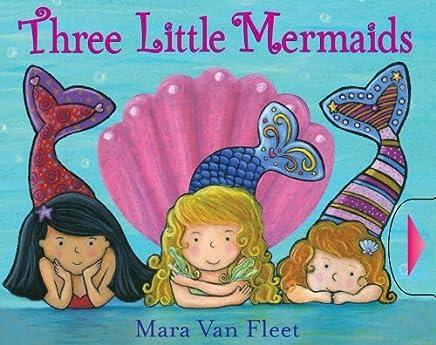 [( Three Little Mermaids )] [by: Mara Van Fleet] [Mar-2011]