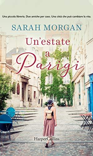 Un'estate a Parigi di [Sarah Morgan]