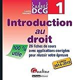 DCG 1 Introduction au droit - 26 fiches de cours avec applications corrigées pour réussir votre épreuve