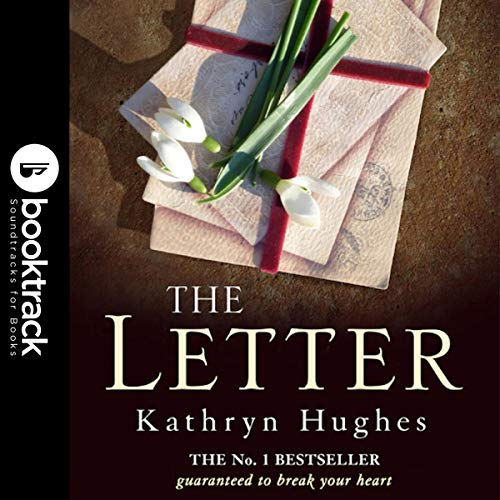 The Letter     Booktrack Edition              By:                                                                                                                                 Kathryn Hughes                               Narrated by:                                                                                                                                 Rachel Atkins                      Length: 9 hrs and 11 mins     Not rated yet     Overall 0.0