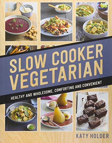 Holder, K: Slow Cooker Vegetarian