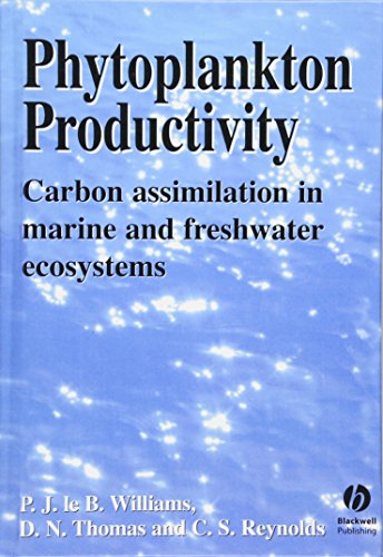 Williams, P: Phytoplankton Productivity: Carbon Assimilation in Marine and Freshwater Ecosystems
