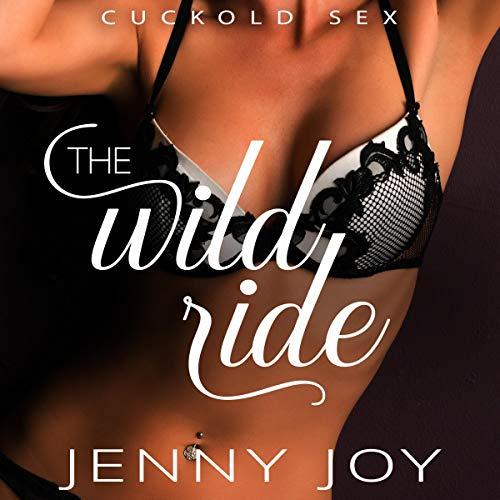 The Wild Ride: Cuckold Sex Titelbild