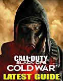 Call of Duty Black Ops Cold War: LATEST GUIDE: Best...