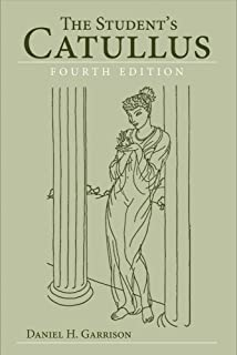 The Student's Catullus (Oklahoma Series in Classical Culture)