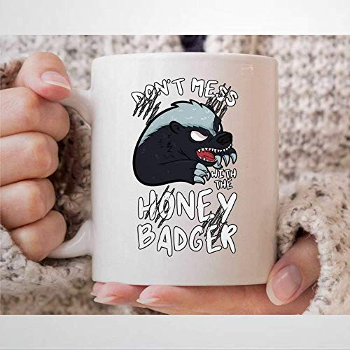 Taza de café con diseño de tejón «Don't Mess with The Honey Badger» para los amantes de la miel de R-atel y los amantes de la miel y el tejón presenta taza de té de 11 onzas
