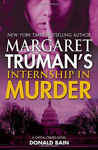 Image of Margaret Truman's Internship in Murder: A Capital Crimes Novel