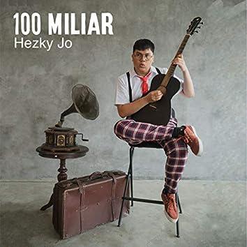 100 Miliar (feat. Nesia Ardi)