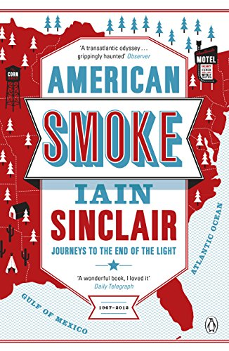 American Smoke: Journeys to the End of the Light (English Edition)