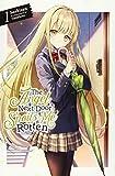 The Angel Next Door Spoils Me Rotten, Vol. 1 (light novel) (The Angel Next Door Spoils Me Rotten, 1)