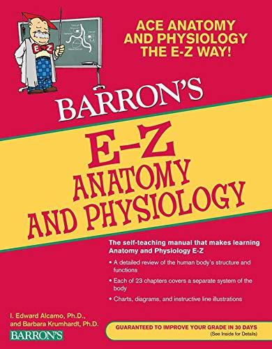 E-Z Anatomy and Physiology (Barron's Easy Way)