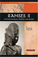 Ramses II: Egyptian Pharaoh, Warrior, and Builder (Signature Lives: Ancient World)