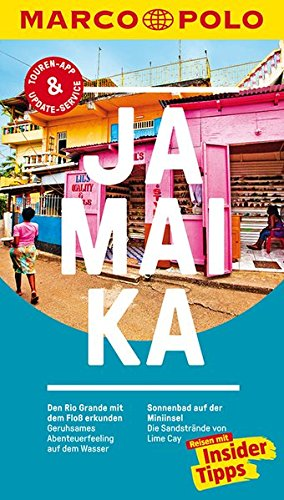 MARCO POLO Reiseführer Jamaika: Reisen mit Insider-Tipps. Inklusive kostenloser Touren-App & Events&News